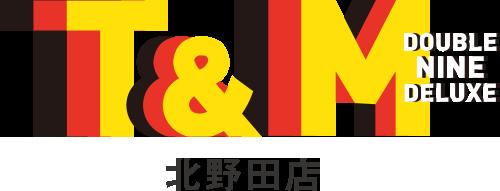 T&M DOUBLE NINE DELUXE合同会社 北野田店